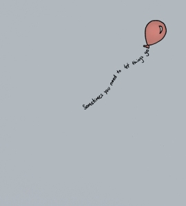 balloon-let-go-love-quote-sometimes-Favim.com-411957